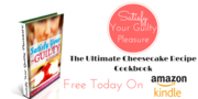 FREE Cheesecake Recipe Cookbook [Kindle Edition]